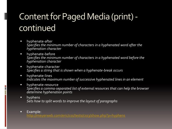Content for Paged Media (print) - continued