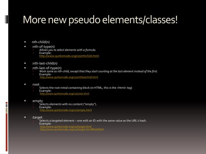 More new pseudo elements/classes!