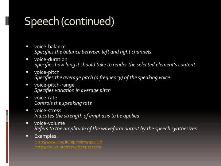 Speech (continued)