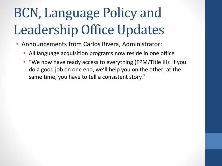 BCN, Language Policy and Leadership Office Updates
