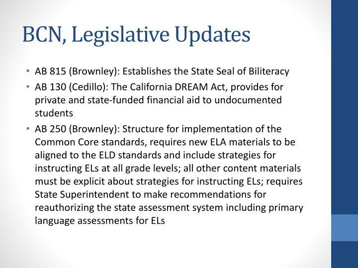 BCN, Legislative Updates