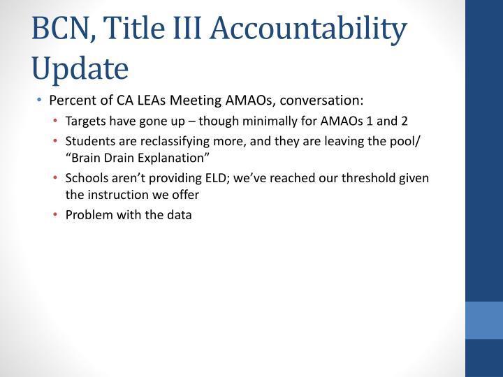 BCN, Title III Accountability