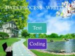 data process written