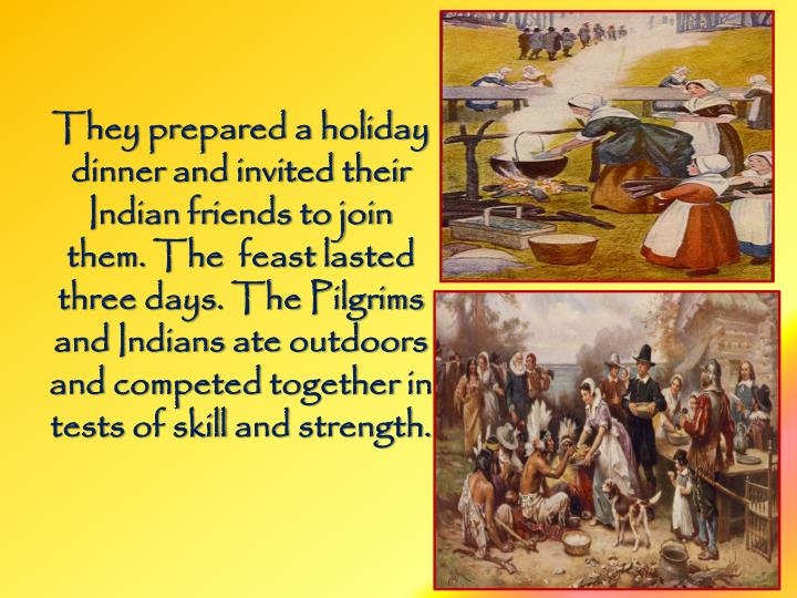 They prepared a holiday dinner and invited their Indian friends to join them.