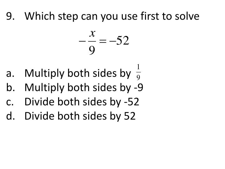 Which step can you use first to solve