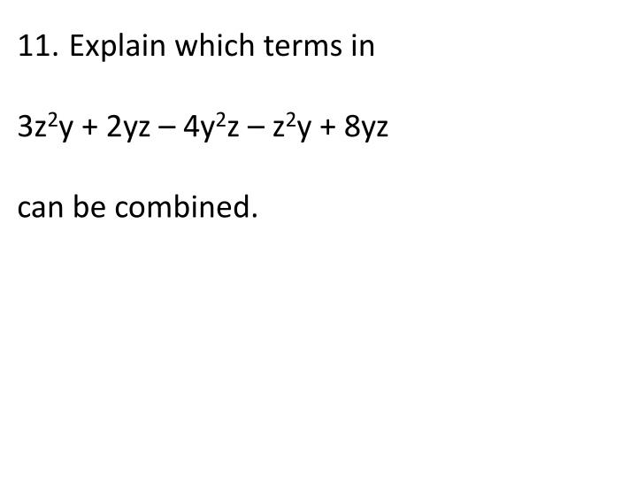 Explain which terms in