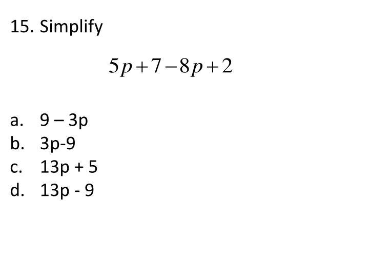 15. Simplify