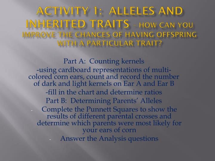 Activity 1:  Alleles and Inherited Traits