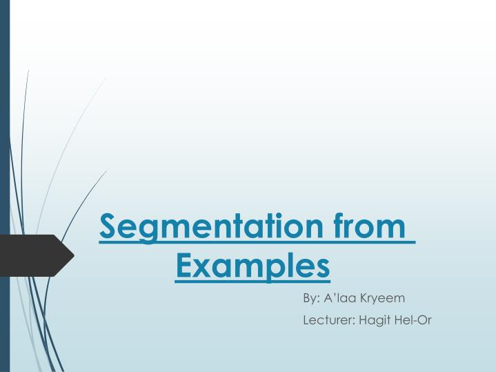 Segmentation from Examples