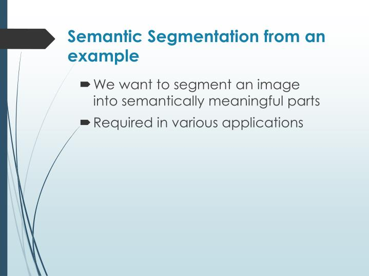 Semantic Segmentation from an example