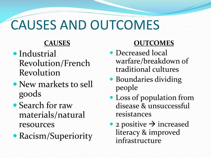 CAUSES AND OUTCOMES