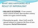 what was happening as a result of imperialism
