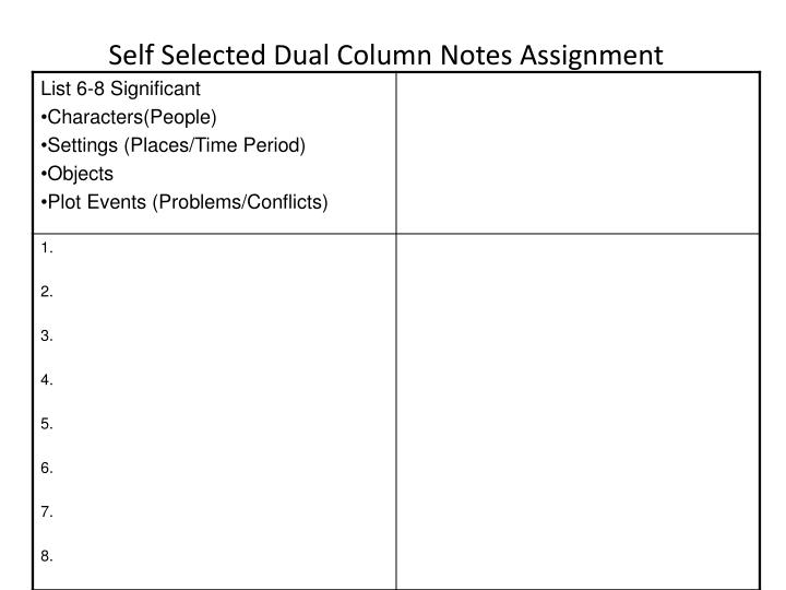 Self selected dual column notes assignment