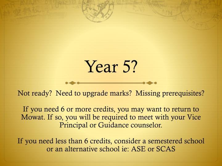 Year 5?