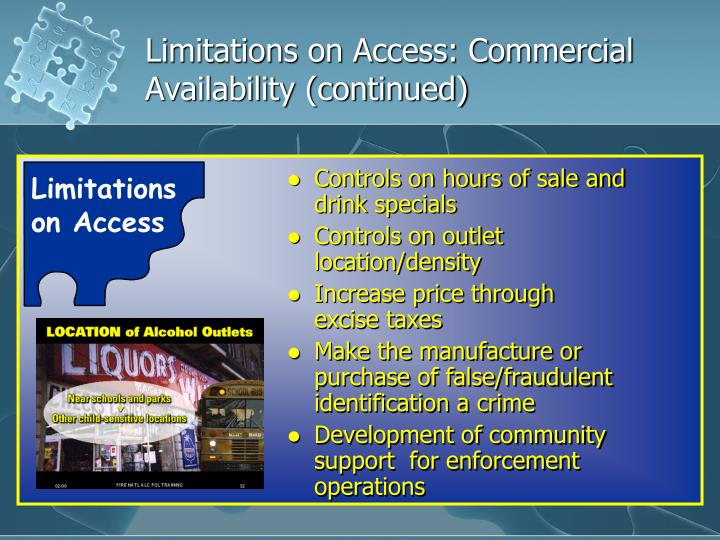 Limitations on Access: Commercial Availability (continued)