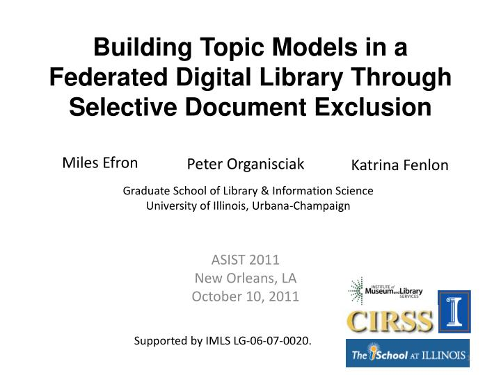 building topic models in a federated digital library through selective document exclusion