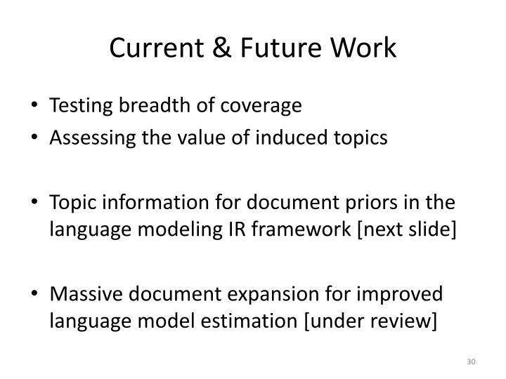 Current & Future Work