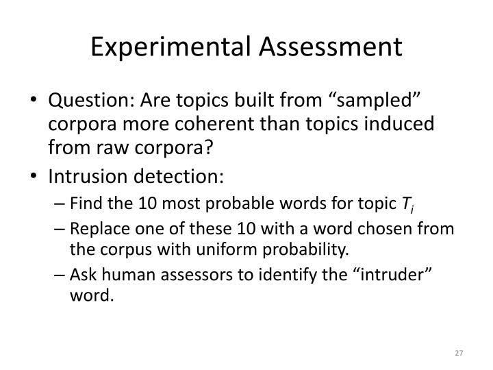 Experimental Assessment