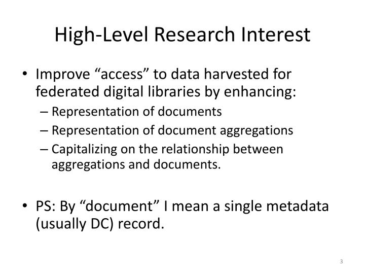 High-Level Research Interest