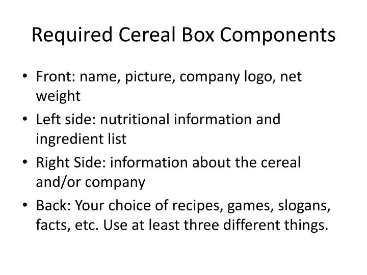 Required Cereal Box Components