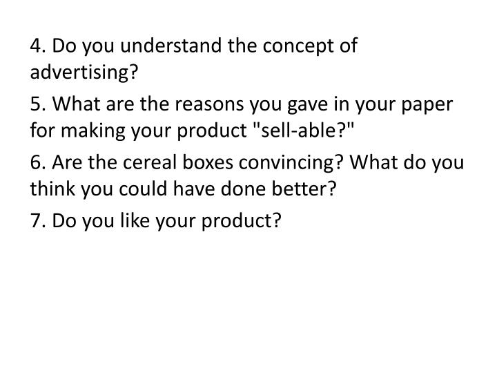 4. Do you understand the concept of advertising?