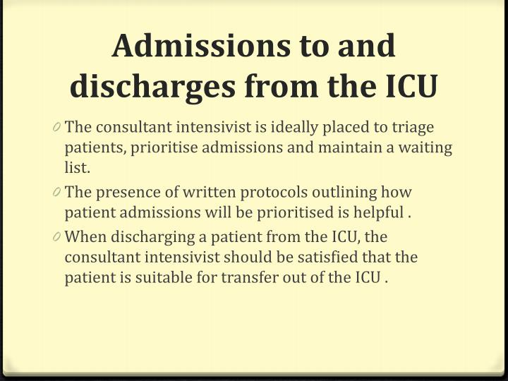 Admissions to and discharges from the ICU
