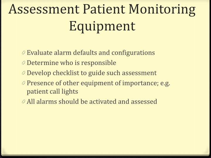 Assessment Patient Monitoring Equipment
