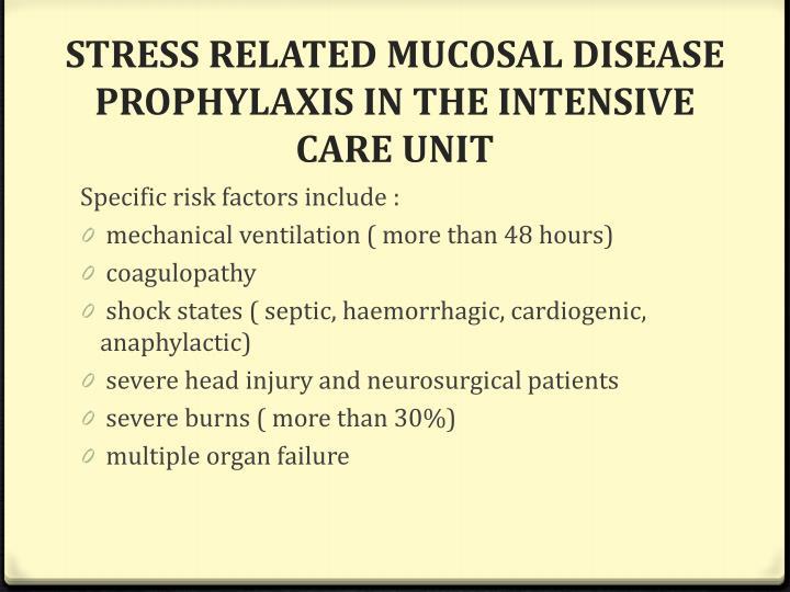 STRESS RELATED MUCOSAL DISEASE