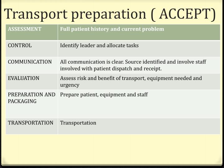 Transport preparation ( ACCEPT)