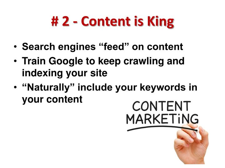 # 2 - Content is King