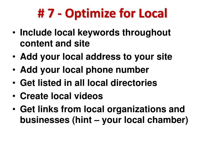 # 7 - Optimize for Local