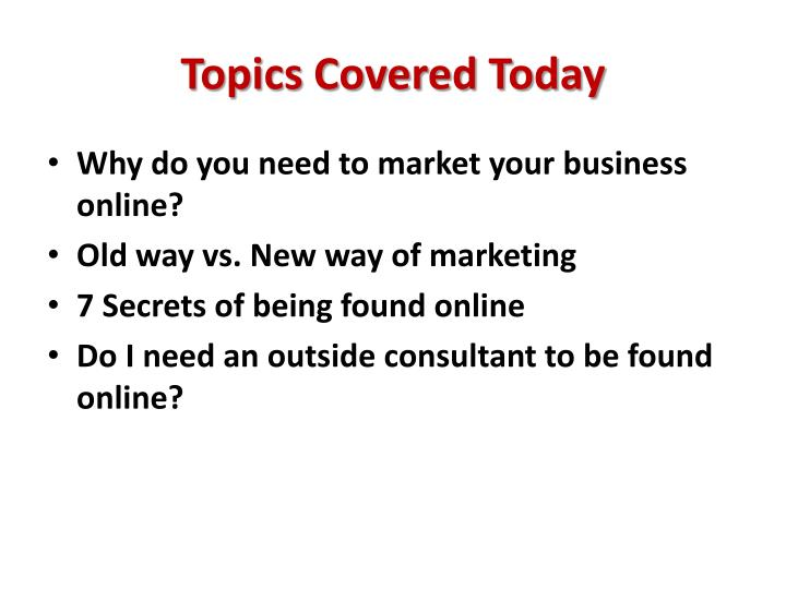 Topics Covered Today