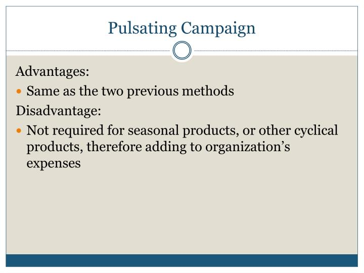 Pulsating Campaign