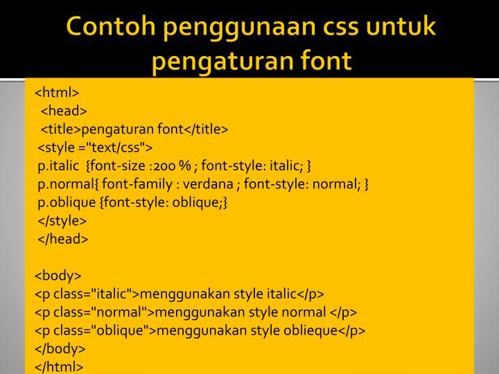 Contoh penggunaan css untuk pengaturan font
