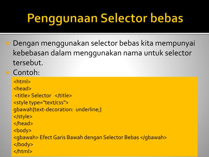 Penggunaan Selector