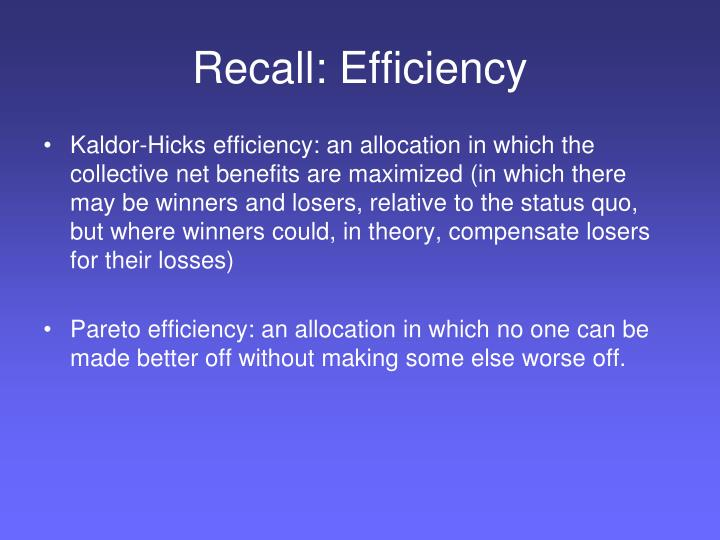 Recall: Efficiency