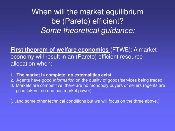 When will the market equilibrium