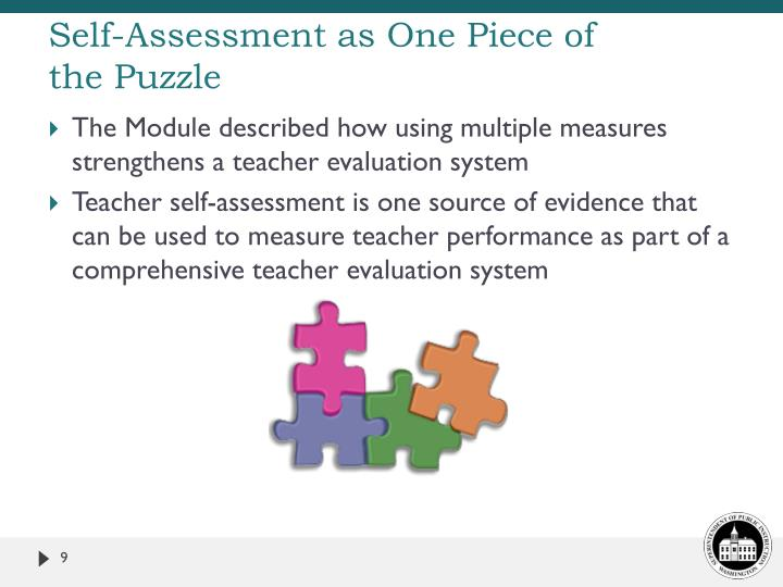 Self-Assessment as One Piece of