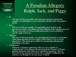 a freudian allegory ralph jack and piggy