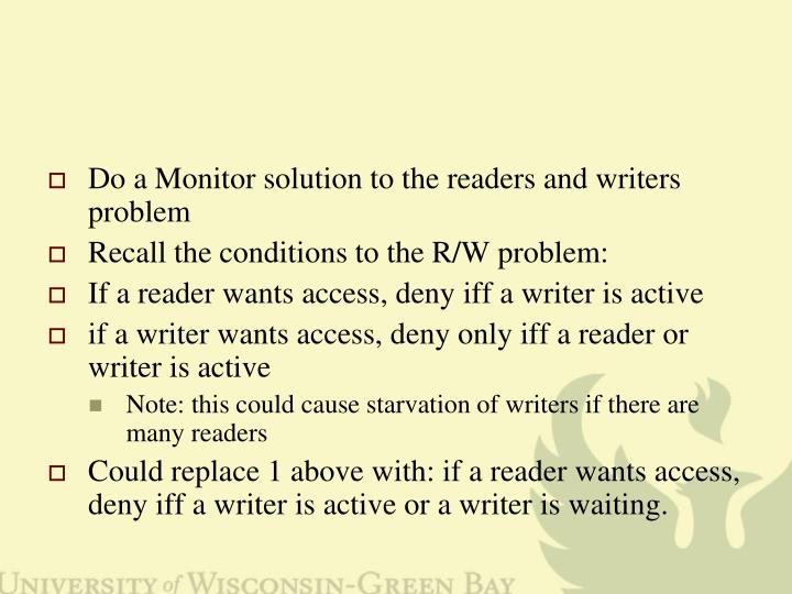 Do a Monitor solution to the readers and writers problem