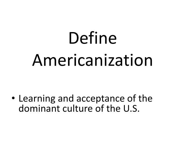 Define Americanization