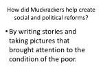 how did muckrackers help create social and political reforms