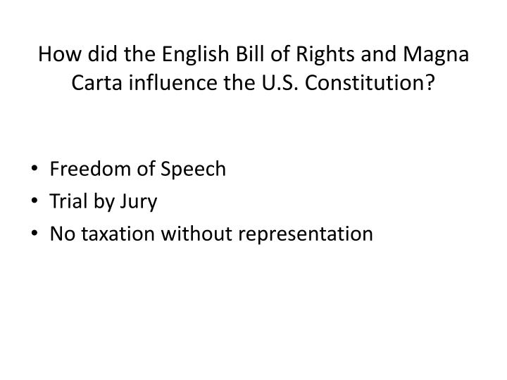 How did the English Bill of Rights and Magna Carta influence the U.S. Constitution?