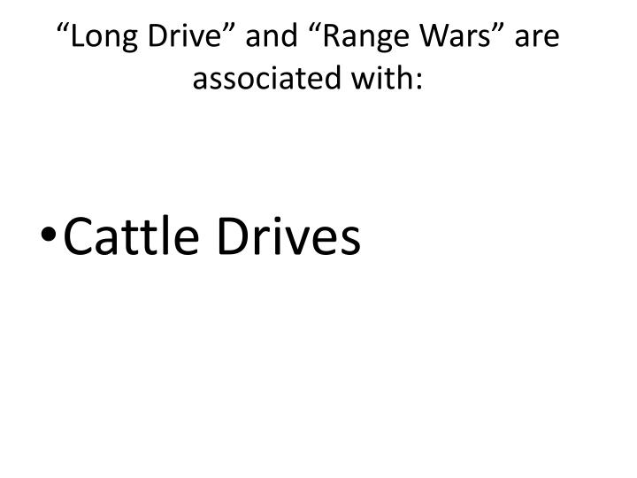 """""""Long Drive"""" and """"Range Wars"""" are associated with:"""