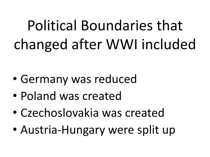 Political Boundaries that changed after WWI included