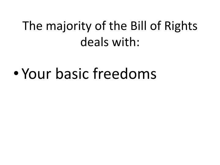 The majority of the Bill of Rights deals with: