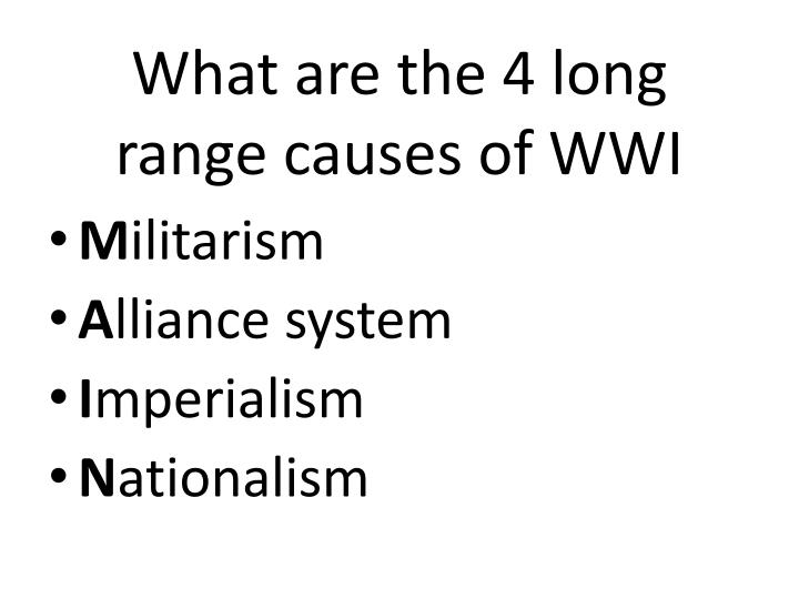 What are the 4 long range causes of WWI