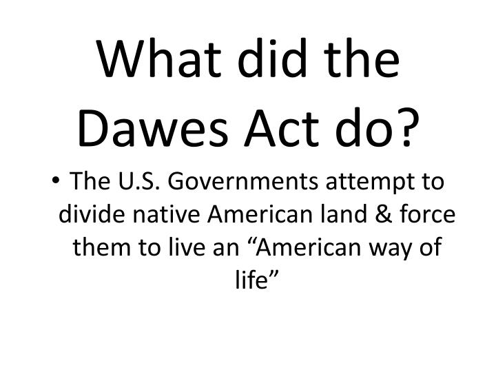 What did the Dawes Act do?