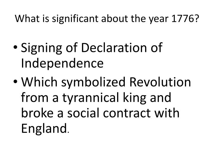 What is significant about the year 1776?