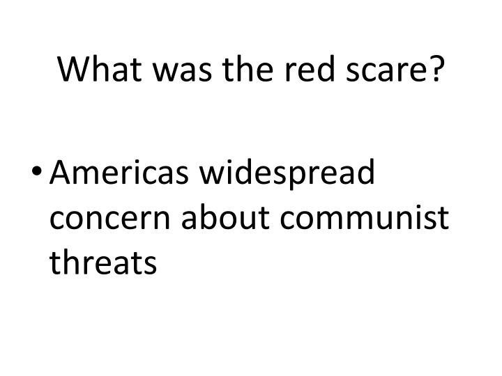 What was the red scare?